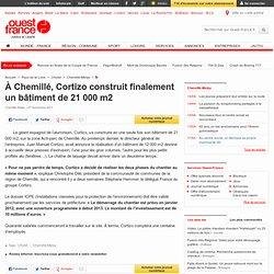 À Chemillé, Cortizo construit finalement un bâtiment de 21 000 m2 - Chemillé - Économie
