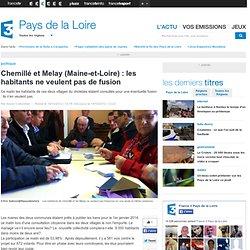 Chemillé et Melay (Maine-et-Loire) : les habitants ne veulent pas de fusion