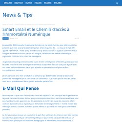 Smart Email et le Chemin d'accès à l'Immortalité Numérique