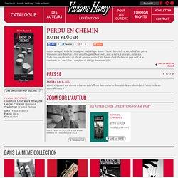 Perdu en chemin / Ruth KLÜGER / Editions Viviane Hamy