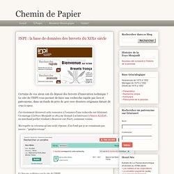 Chemin de Papier: INPI : la base de données des brevets du XIXe siècle