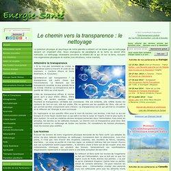 Le chemin vers la transparence : le nettoyage