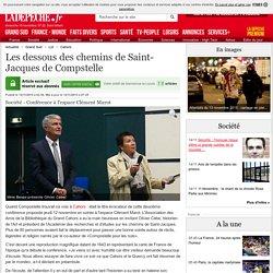 Les dessous des chemins de Saint-Jacques de Compstelle - 14/11/2015 - ladepeche.fr