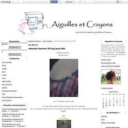 chemise homme VS top pour Moi - Aiguilles & Crayons
