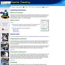 Creative Chemistry - Anodising Aluminium