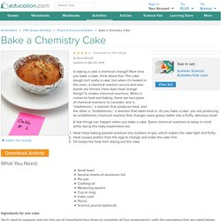 Chemistry of Baking - Is Baking a Cake a Chemical Change?
