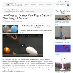 How Does an Orange Peel Pop a Balloon? Chemistry, of Course!