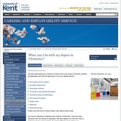 What can I do with my degree in Chemistry? - Careers and Employability Service