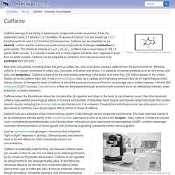 Caffeine - Chemistry Encyclopedia - structure, reaction, water, uses, name, mass