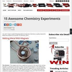 15 Awesome Chemistry Experiments