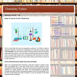Chemistry Tuition: How to excel in H2 Chemistry