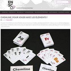 CHEMLINE, POUR JOUER AVEC LES ÉLÉMENTS ! - ENSCMu