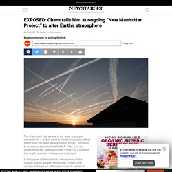 """EXPOSED: Chemtrails hint at ongoing """"New Manhattan Project"""" to alter Earth's atmosphere"""