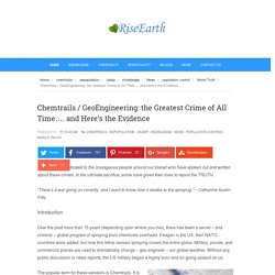 Chemtrails / GeoEngineering: the Greatest Crime of All Time…. and Here's the Evidence - RiseEarth