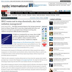 IPCC warns not to stop chemtrails, aka 'solar radiation management'