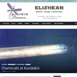 Chemtrails et Kundalini