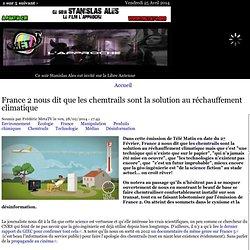 France 2 nous dit que les chemtrails sont la solution au réchauffement climat...