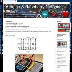 Arduino & Raspberry Notepad: Chenillard à Leds - part 1