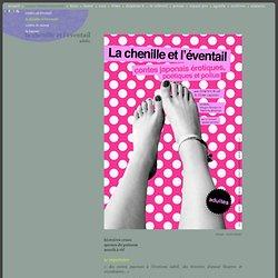 la chenille et l'éventail « Delphine Brual