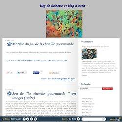 la chenille qui fait des trous - Blog de Reinette et blog d'instit .