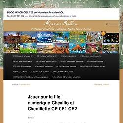Jouer sur la file numérique:Chenillo et Chenillette CP CE1 CE2