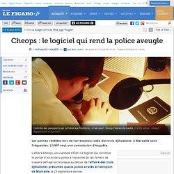 Cheops: le logiciel qui rend la police aveugle