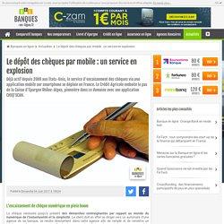Le dépôt des chèques par mobile : un service en explosion