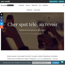 Cher spot télé, au revoir - Youlovewords - blog
