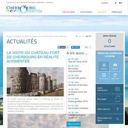 La Visite du château-fort de Cherbourg en réalité augmentée