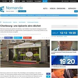 FRANCE 3 BASSE NORMANDIE 16/12/15 Cherbourg: une épicerie zéro déchet