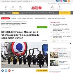 DIRECT. Emmanuel Macron est à Cherbourg pour l'inauguration du sous-marin Suffren