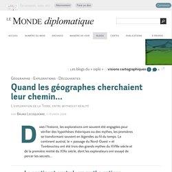 Quand les géographes cherchaient leur chemin..., par Bruno Lecoquierre (Les blogs du Diplo, 7 février 2008)