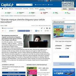 """""""Grande marque cherche blogueur pour article bienveillant"""""""