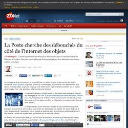 23/04/15 - La Poste cherche des débouchés du côté de l'internet des objets