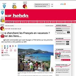 Conjoncture : Que cherchent les Français en vacances ? Créer des liens...