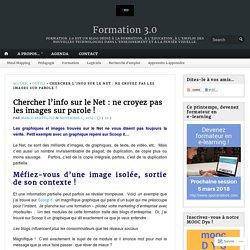 Chercher l'info sur le Net : ne croyez pas les images sur parole ! – Formation 3.0