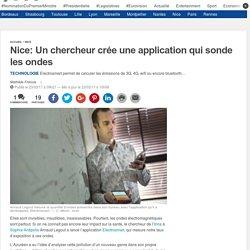 Nice: Un chercheur crée une application qui sonde les ondes