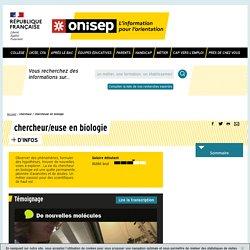 chercheur / chercheuse en biologie - Onisep