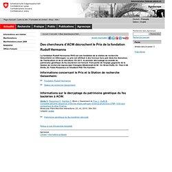AGROSCOPE CHANGINS - MAI 2011 - Des chercheurs d'ACW décrochent le Prix de la fondation Rudolf HermannsLa fondation Rudolf Herma
