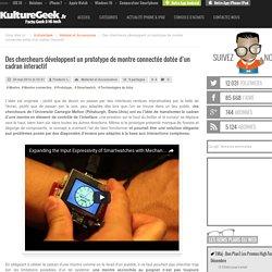 Des chercheurs développent un prototype de montre connectée dotée d'un cadran interactif
