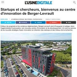 Startups et chercheurs, bienvenus au centre d'innovation de Berger-Levrault