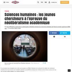 Sciences humaines: les jeunes chercheurs à l'épreuve du néolibéralisme académique