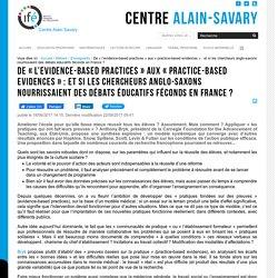 De « l'evidence-based practices » aux « practice-based evidences » : et si les chercheurs anglo-saxons nourrissaient des débats éducatifs féconds en France
