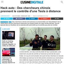 Hack auto : Des chercheurs chinois prennent le contrôle d'une Tesla à distance