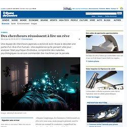 Sommeil: Des chercheurs réussissent à lire un rêve - News Savoirs: Sciences