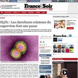 H5N1 : Les chercheurs créateurs du supervirus font une pause