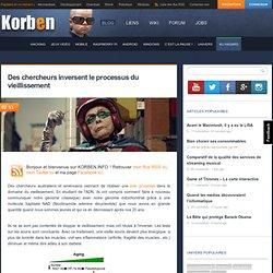 Des chercheurs inversent le processus du vieillissement « Korben Korben