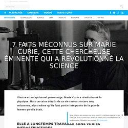 7 faits méconnus sur Marie Curie, cette chercheuse éminente qui a révolutionné la science
