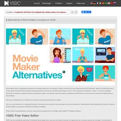 Cherchez-vous une alternative à Movie Maker? Voici 5 outils gratuits à essayer