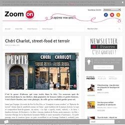Chéri Charlot, street-food et terroir